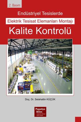 Endüstriyel Tesislerde Elektrik Tesisat Elemanları Montajı Kalite Kontrolü resmi