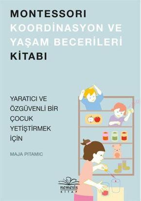 Montessori Koordinasyon ve Yaşam Becerileri Kitabı resmi