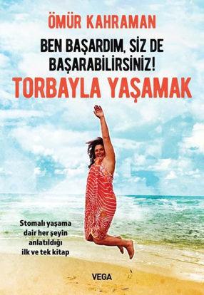 Torbayla Yaşamak - Ben Başardım, Siz de Başarabilirsiniz! resmi
