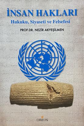 İnsan Hakları - Hukuku, Siyaseti ve Felsefesi resmi