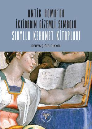 Antik Roma'da İktidarın Gizemli Sembolü Sibylla Kehanet Kitapları resmi