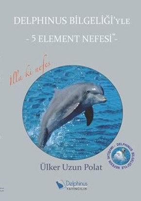Delphinus Bilgeliği'yle-5 Element Nefesi resmi