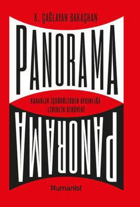 Panorama: Karanlık İçgüdülerden Aydınlığa Liderlik Serüveni resmi