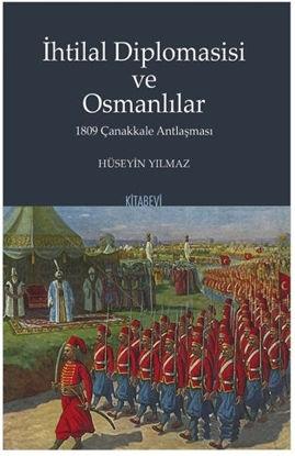 İhtilal Diplomasisi ve Osmanlılar - 1809 Çanakkale Antlaşması resmi