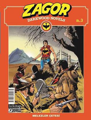 Zagor Darkwood Novels Sayı 3 - Melezler Çetesi resmi