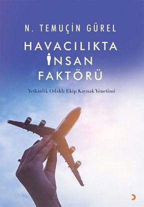 Havacılıkta İnsan Faktörü - Yetkinlik Odaklı Ekip Kaynak Yönetimi resmi